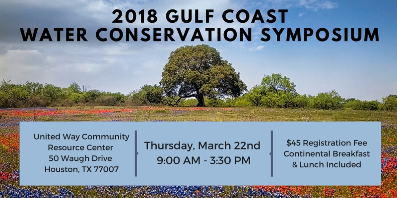 2018 Gulf Coast Water Conservation Symposium @ United Way Community Resource Center | Houston | Texas | United States
